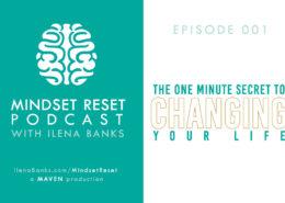 Mindset Reset Podcast Episode 001
