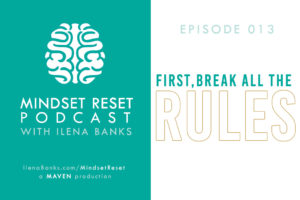 Mindset Reset Podcast with Ilena Banks Episode 013 Anne Sweeney - Define Your Own Success