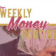 How to Create a Weekly Money Routine