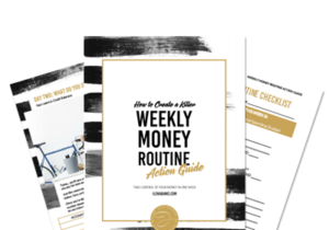 Create a weekly money routine   Ilena Banks