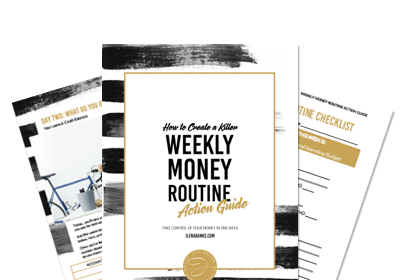 Create a weekly money routine | Ilena Banks