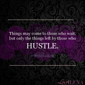 Abraham Lincoln Hustle Quote | Ilena Banks