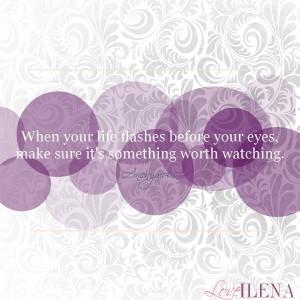 Life Flash Quote   Ilena Banks