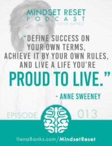 Mindset-Reset-Anne-Sweeney-quote-episode13