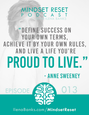 Mindset-Reset-Anne-Sweeney-quote-episode13