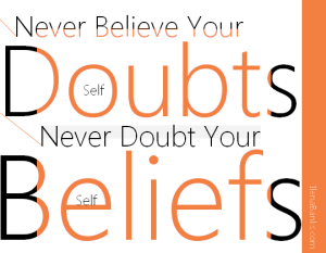 Never Believe Your Doubts | Ilena Banks
